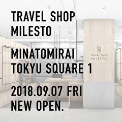 TRAVEL SHOP MILESTO みなとみらい東急スクエア店