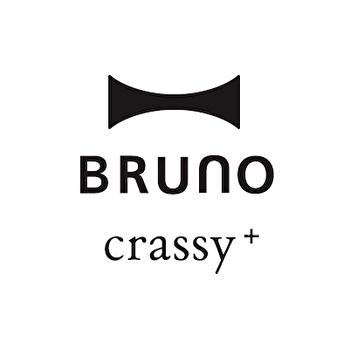 BRUNO crassy+(ブルーノ クラッシィ)