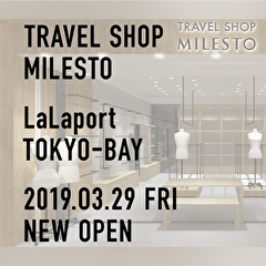 TRAVEL SHOP MILESTO ららぽーとTOKYO-BAY